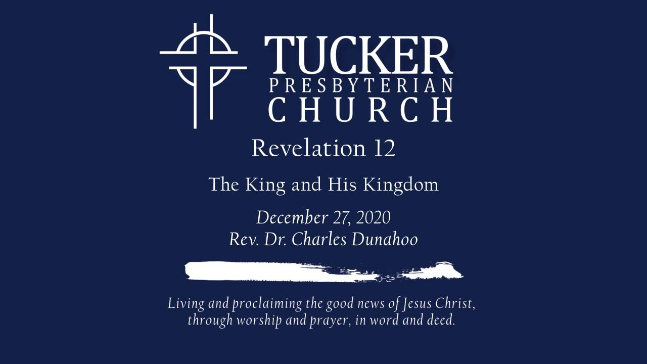 The King and His Kingdom (Revelation 12)