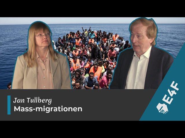 Docent Jan Tullberg om mass-migrationen - det fortsatta bedrägeriet mot det svenska folket