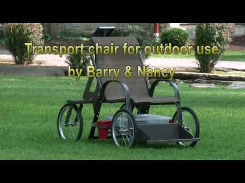Transport chair for outdoor use by Barry and Nancy