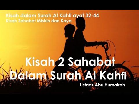 Kisah 2 Sahabat Kaya Dan Miskin Didalam Surah Al Kahfi - Ustadz Abu Humairoh
