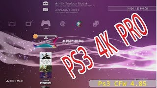 How to install PS3 4K Pro on PS3 CFW 4.85