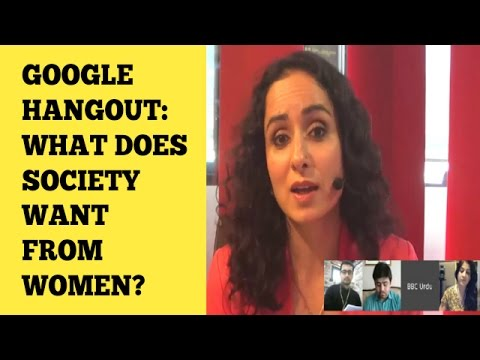 What does society want from women ?