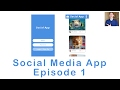 Making a Social Media App: Episode 1 (Swift 3 in Xcode)