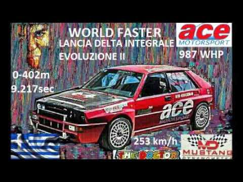 WORLD FASTER 🌍 Lancia Delta : ACE MOTORSPORT - GREG.DIMITRIADIS  0-402m : 9,217sec / 252,59 Km/h !!