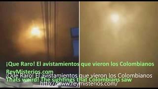 ¡Qué Raro! El avistamientos OVNI que vieron los Colombianos