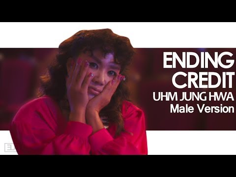 [MALE VERSION] Uhm Jung Hwa - Ending Credit
