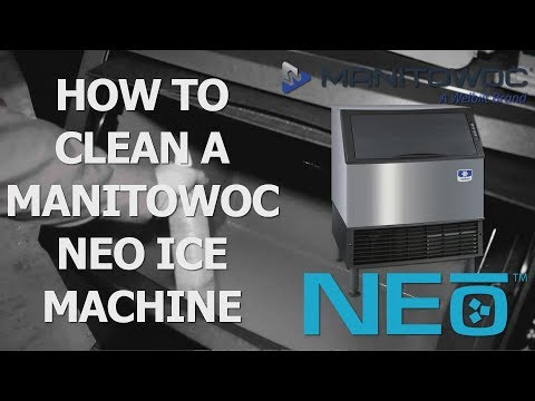 How to Clean Manitowoc NEO Undercounter Ice Machines