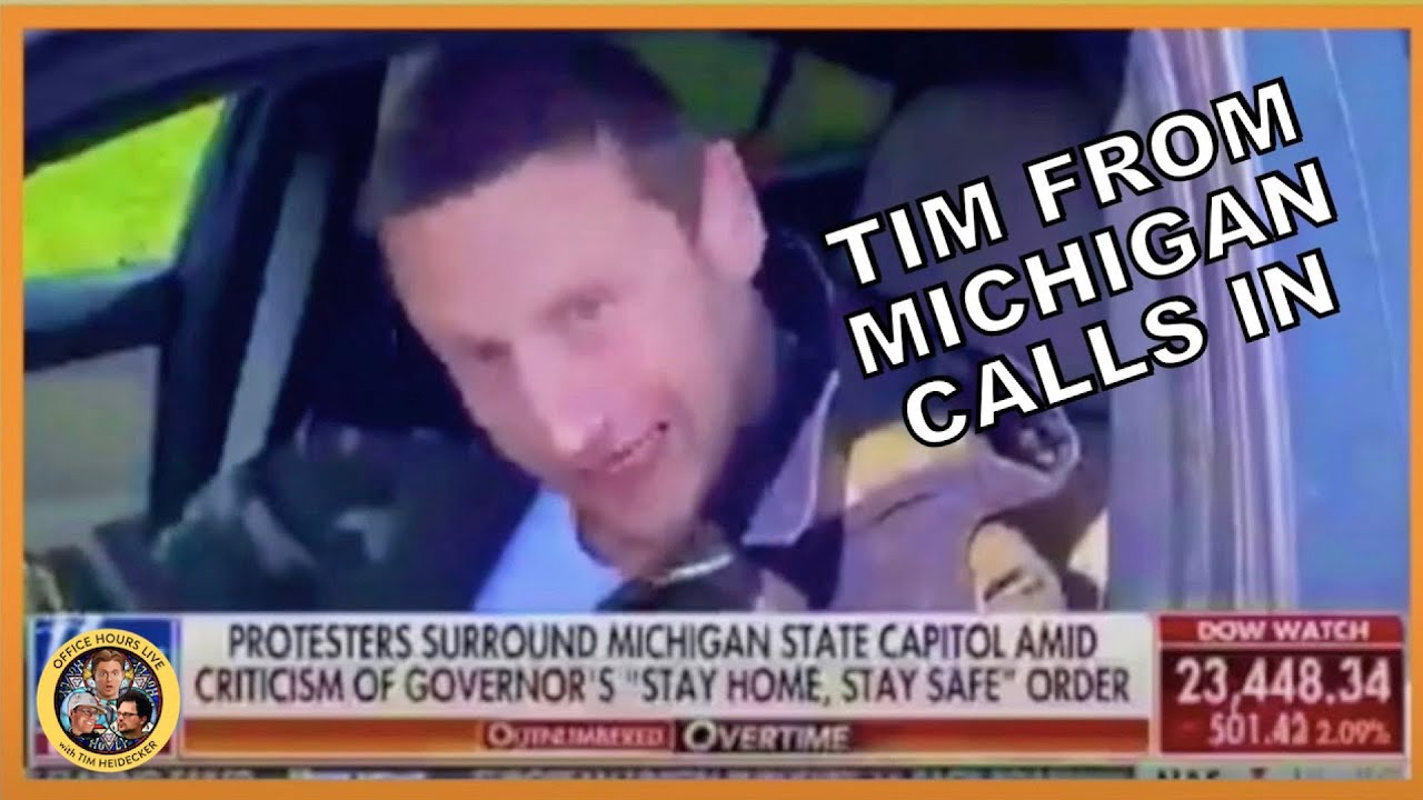 Download Tim from Michigan Calls In to Protest the Lockdown (Tim Robinson) (Best of Office Hours)