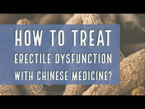 how-to-treat-erectile-dysfunction-with-chinese-medicine?