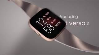 Introducing Fitbit Versa 2