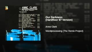 Our Darkness (Hardfloor 97 Version)