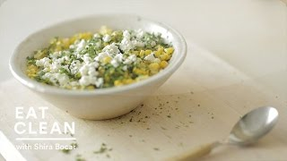 Lighter Mexican Creamed Corn - Eat Clean With Shira Bocar