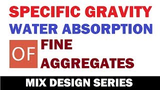 Specific Gravity & Water Absorption Of Fine Aggregate | Learning Technology