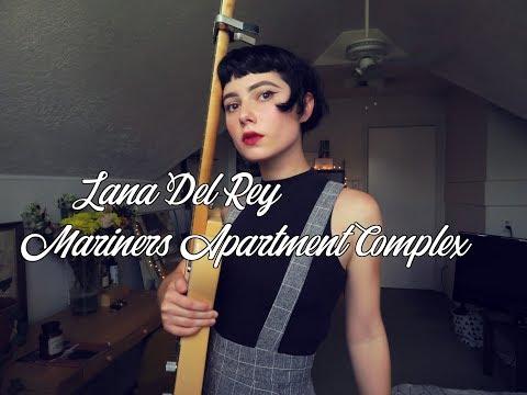 Lana Del Rey - Mariners Apartment Complex cover