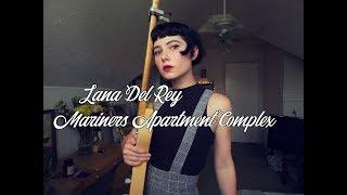 Baixar Lana Del Rey - Mariners Apartment Complex cover