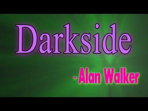 alan-walker--darkside-(lyrics)||-dodo-lyrics