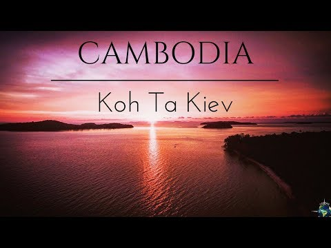 Koh Ta Kiev - The Best Island Of Cambodia