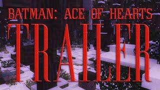 Batman: Ace of Hearts Official Trailer - A Minecraft Fan Film