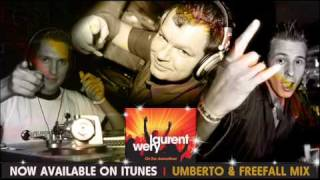 Laurent Wery - On The Dancefloor (Umberto & FreeFall Mix)