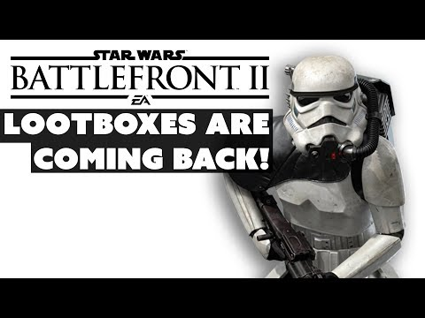 Battlefront 2 LOOTBOXES ARE BACK - The Know Game News