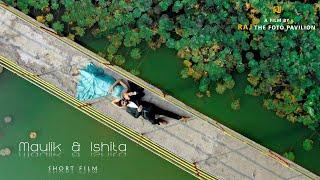 MAULIK & ISHITA  SHORT FILM  |  RAJ the foto pavilion - Parvat Patiya, Surat