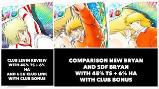 Review New Bryan (with comparison) and new Club Levin - Captain Tsubasa Dream Team