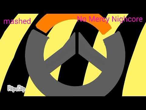 Overwatch No Mercy Nightcore Mashed Youtube
