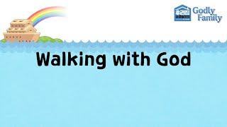 어린이찬양율동: Walking with God (Godly faṁily ) ♩♪♫♬