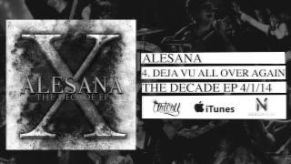Watch Alesana Deja Vu All Over Again video