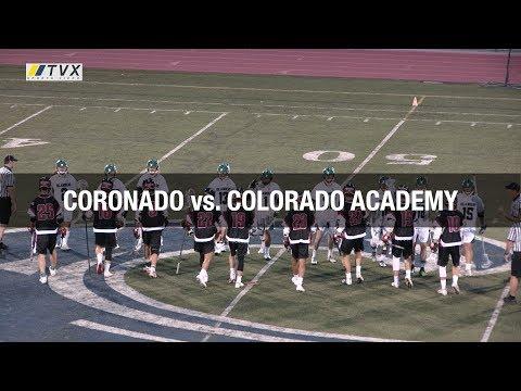 Coronado vs. Colorado Academy - 2018 High School Lacrosse - CIF San Diego Section