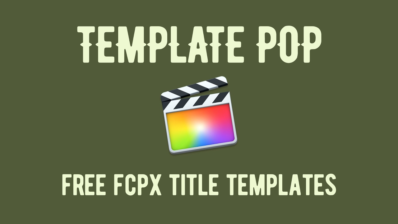 Template Pop 24 Free Final Cut Pro X Title Templates Youtube