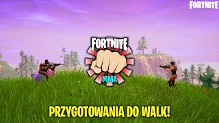 FORTNITE MMA - PRZYGOTOWANIA DO GALI! Fortnite Battle Royale | Keendi