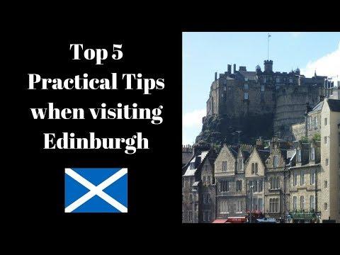 Top 5 Practical Tip When Visiting Edinburgh | Scotland
