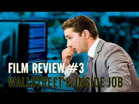 Film Review 3: Wallstreet and Inside Job