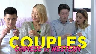 Western Couples vs Chinese Couples