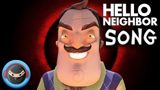 HELLO NEIGHBOR SONG 'What Are You Hiding?' by TryHardNinja