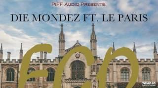 Die-Mondez-Ego(feat.Le Paris