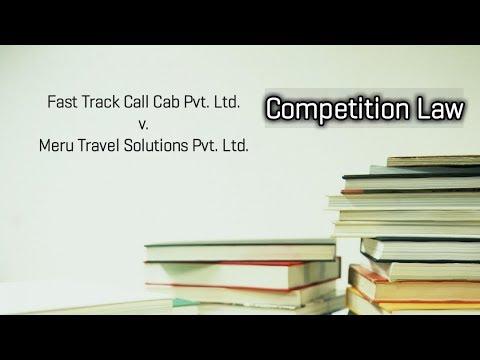 Fast Track Call Cab Pvt. Ltd. & Meru Travel Solutions Pvt. Ltd., Competition Law