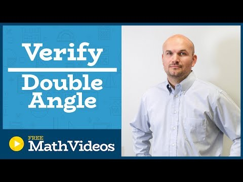 Master Verifying an identity using the double angle formulas