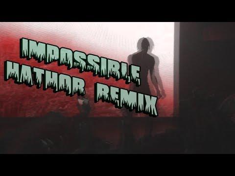 TRAVIS SCOTT - IMPOSSIBLE (HATHOR REMIX)
