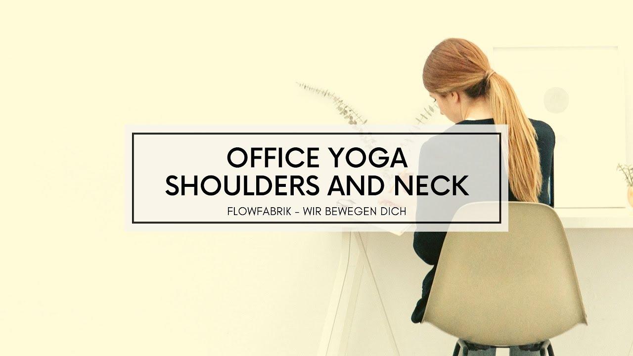 VIDEO: OFFICE YOGA   15 minutes   Neck & Shoulders
