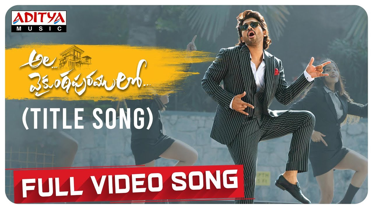 Alavaikunthapurramloo Title Song Full Video Allu Arjun Trivikram Thaman S Aa19 Youtube