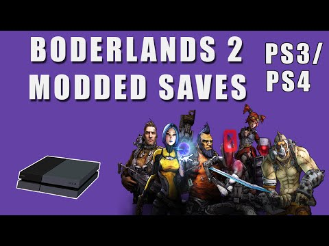 Borderlands 2 Modded PS3 Saves! (updated)(No Gaige And no Krieg Sorry)