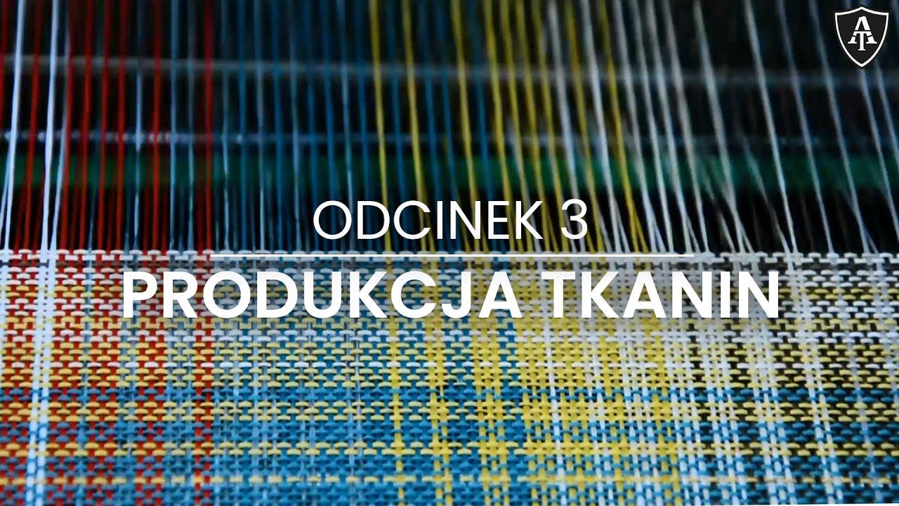 Produkcja tkanin - odcinek 3 - Akademia Toptextil