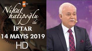 Nihat Hatipoğlu ile İftar - 14 Mayıs 2019