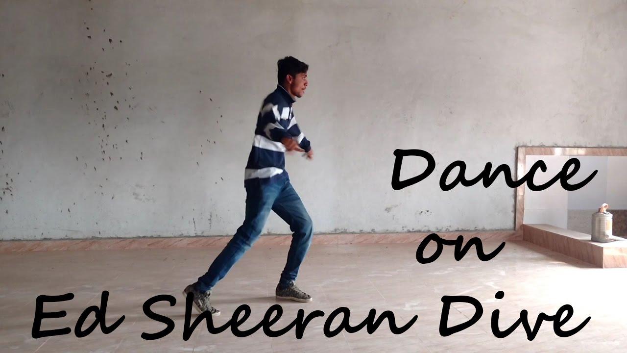 Ed sheeran dive swapy dance youtube - Dive ed sheeran ...