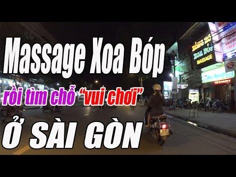 """Massage Xông Hơi Xoa Bóp cho khỏe rồi tìm chỗ """"vui chơi"""" Qua đêm ở Sài Gòn ngày nay"""
