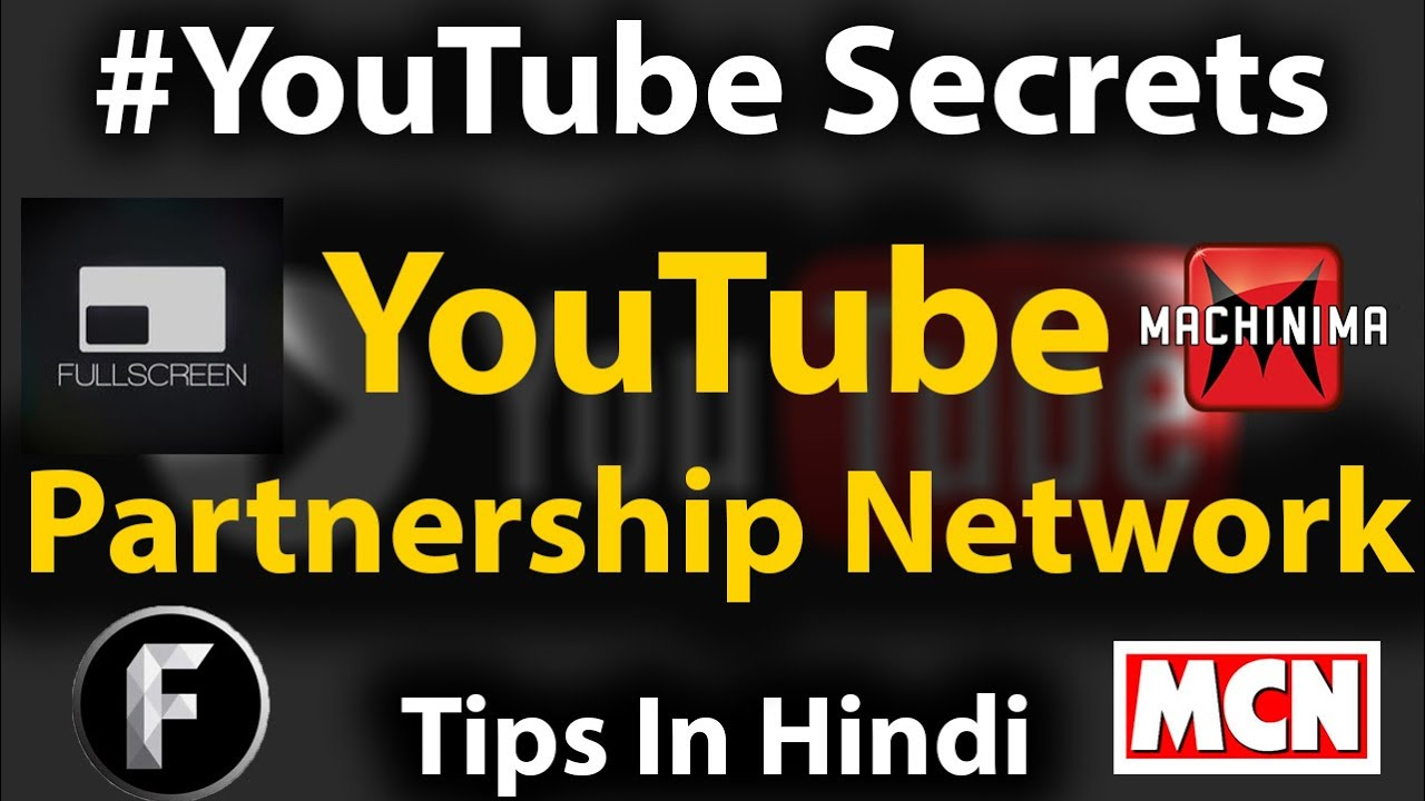YouTube Multi-Channel Networks Partnerships (MCN) Explained In ...
