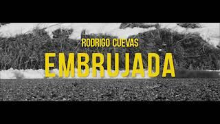 Embrujada.   Rodrigo Cuevas