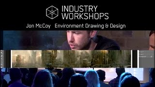Jon McCoy -  Environment Drawing and Design Lecture Sample